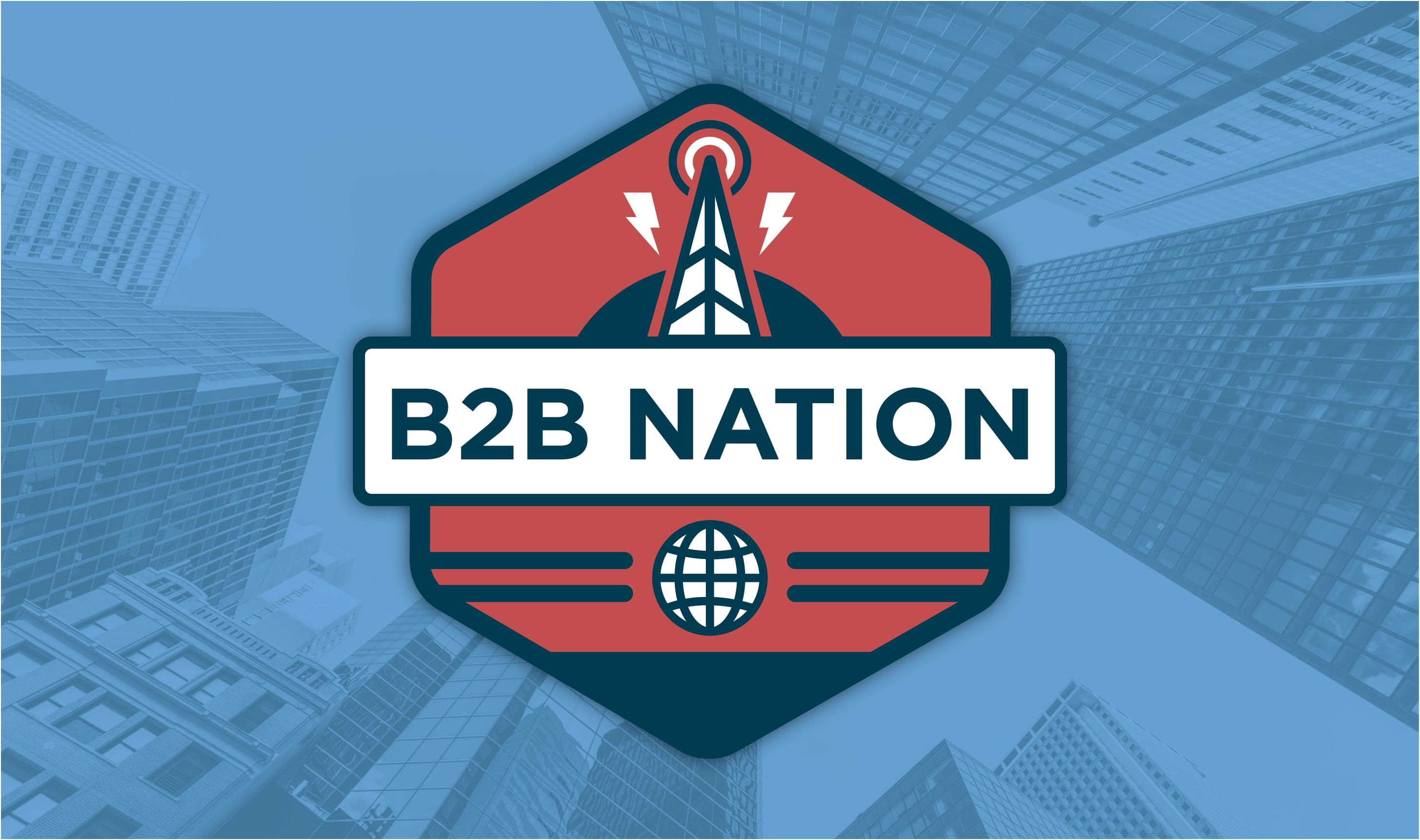 B2B Nation: Andrew Dumont Talks Customer Expansion and ABM