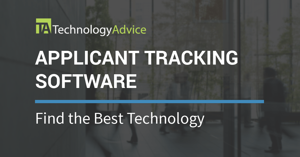 Best Applicant Tracking Systems 2018 | TechnologyAdvice