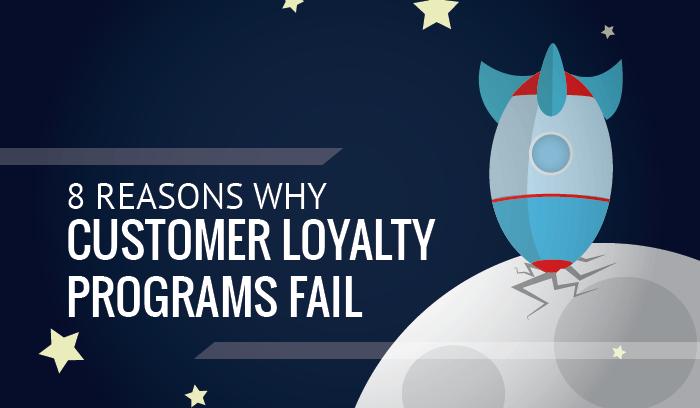 8 Fails of Customer Loyalty Programs