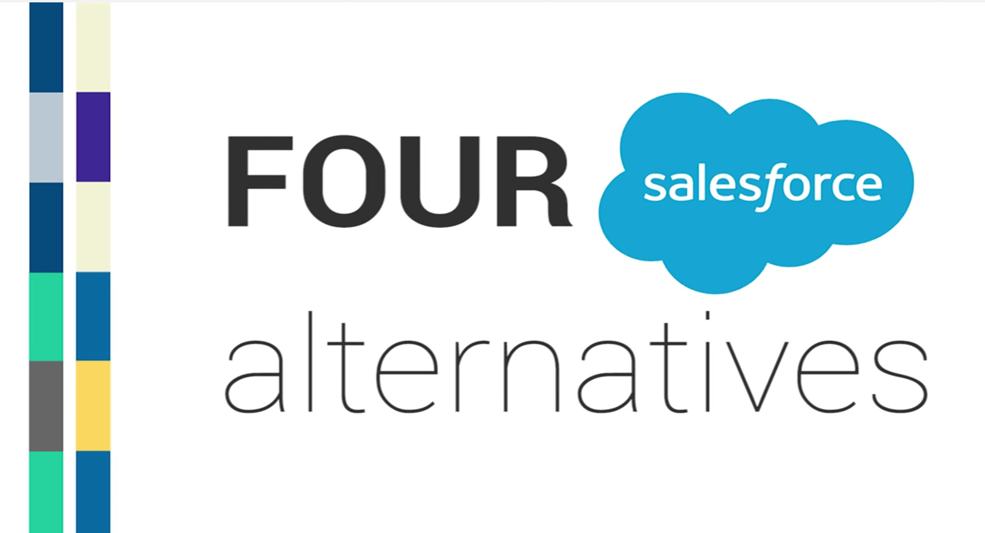 Salesforce Alternatives: Top 5 CRMs