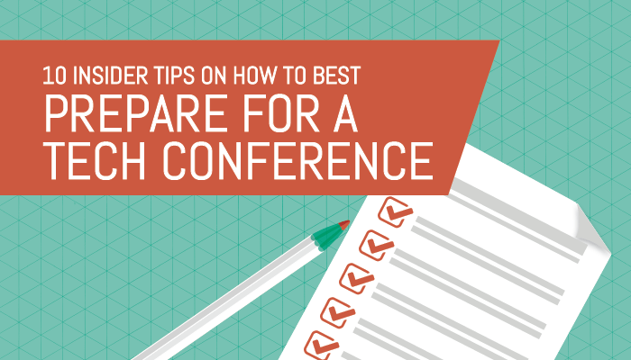 10 Insider Tips for Attending Tech Conferences