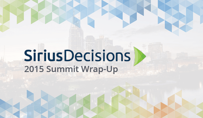 SiriusDecisions Summit 2015: Key Takeaways