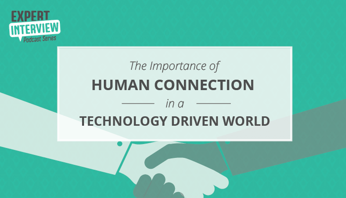 Cover image for the expert podcast on human connections