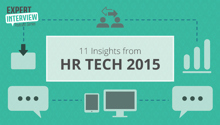 11 Insights from HR Tech 2015