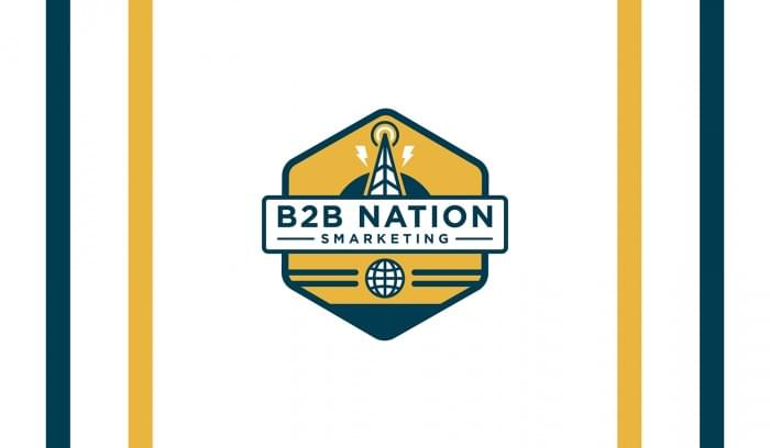Introducing B2B Nation: Smarketing Edition