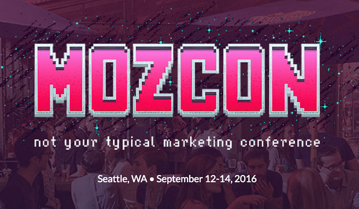 7 Sessions You Can't Miss at MozCon 2016