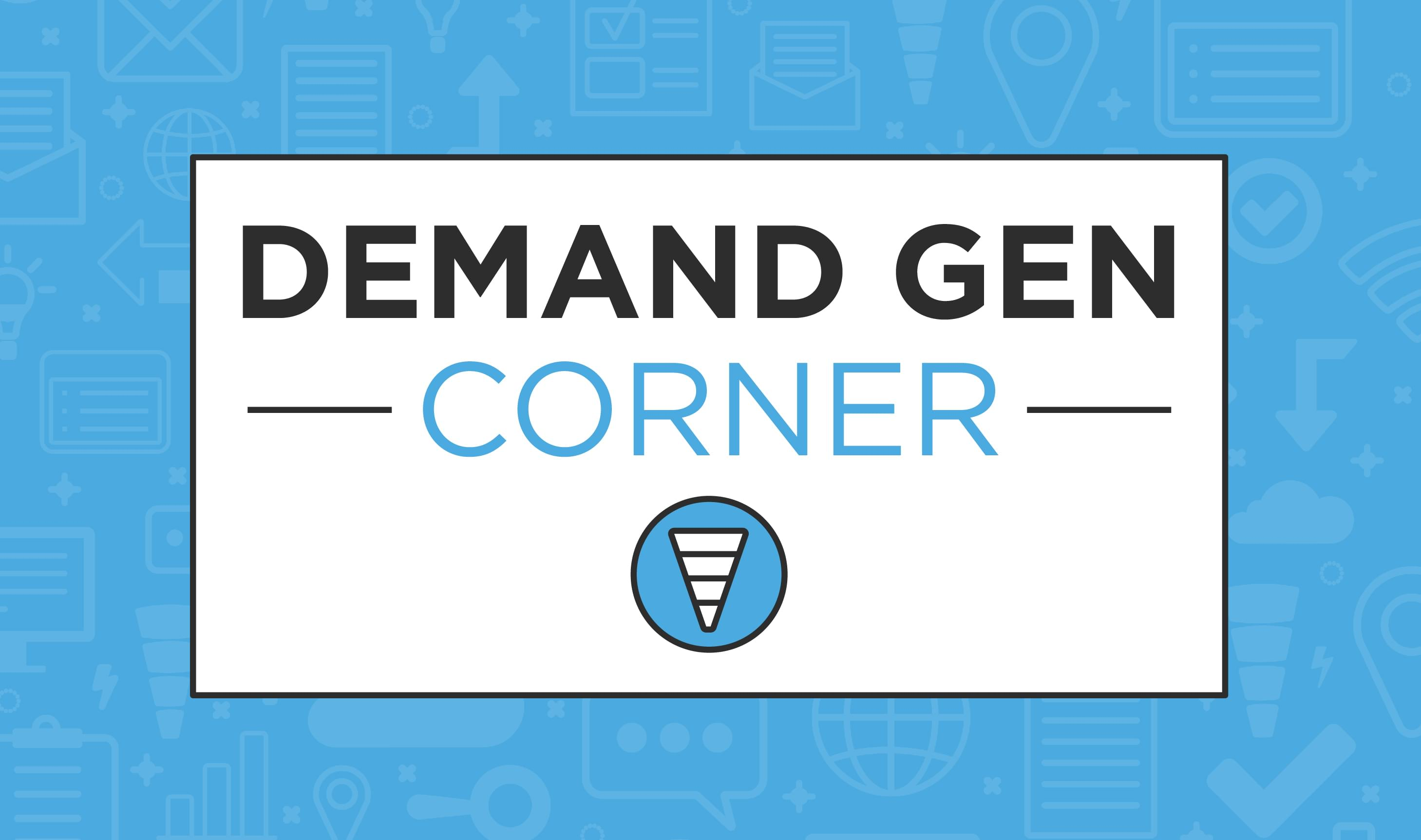 Demand Gen Corner - Account-Based Marketing
