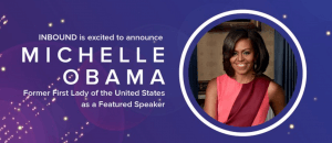 Michelle Obama INBOUND featured speaker