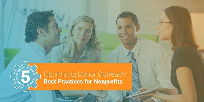 Optimizing donor outreach best practices