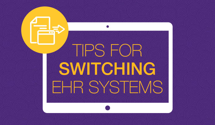 11 Considerations When Switching EHR Systems