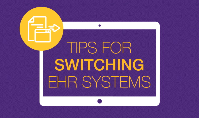 11 tips for switching your ehr