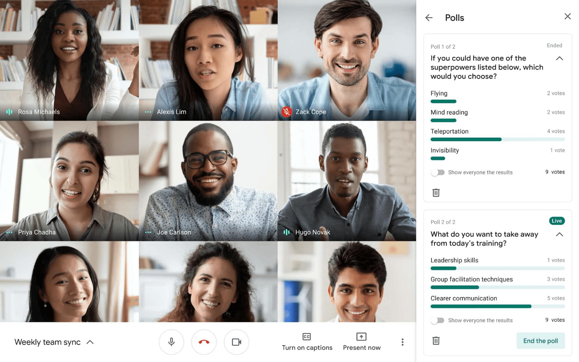 Use polls in google meet for a webinar.