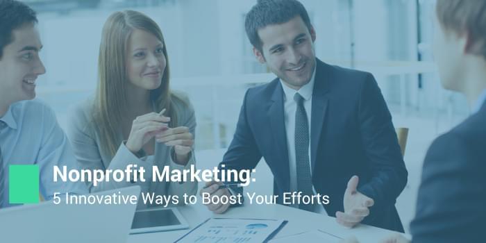 Boost Nonprofit marketing efforts