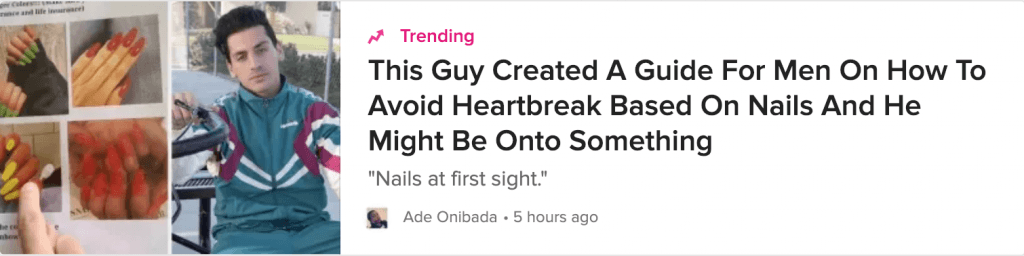 "Screenshot of a Buzzfeed article title with the headline ""This Guy Created A Guide For Men On How To Avoid Heartbreak Based On Nails And He Might Be Onto Something"""