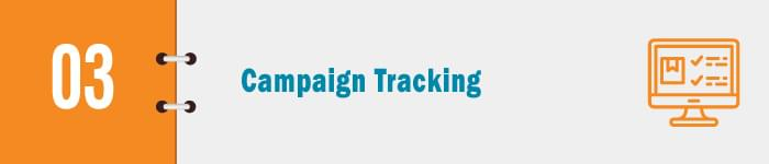 Actively Track donor campaigns.