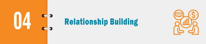 Build relationships.