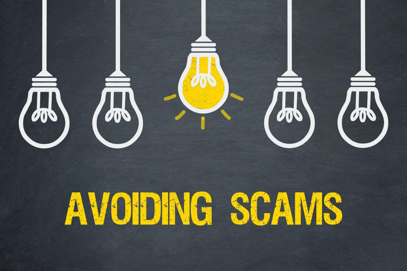 """5 hanging lightbulbs with the middle one illuminated and the caption """"avoiding scams"""""""