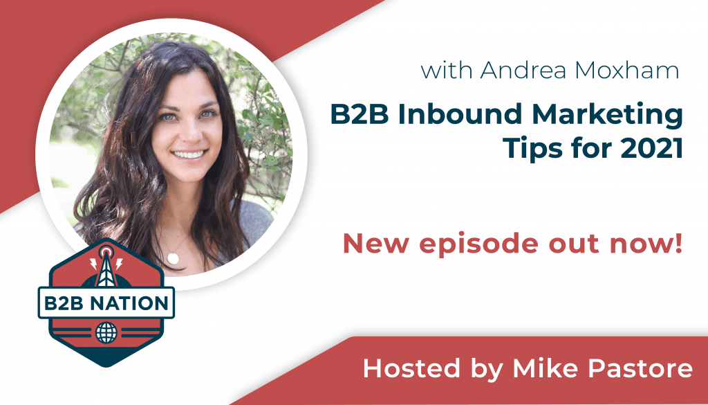 B2B Inbound Marketing Tips for 2021