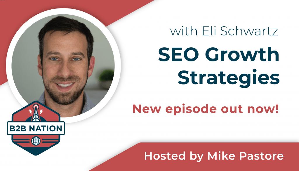 SEO growth strategies with Eli Schwartz.