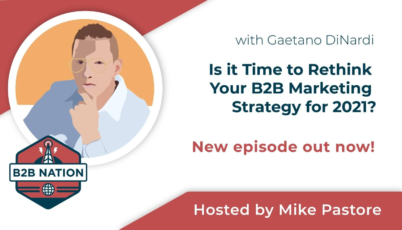 B2B Nation. Is it time to re-think your B2B marketing strategy