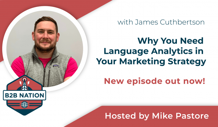 Why You Need Language Analytics in Your Marketing Strategy