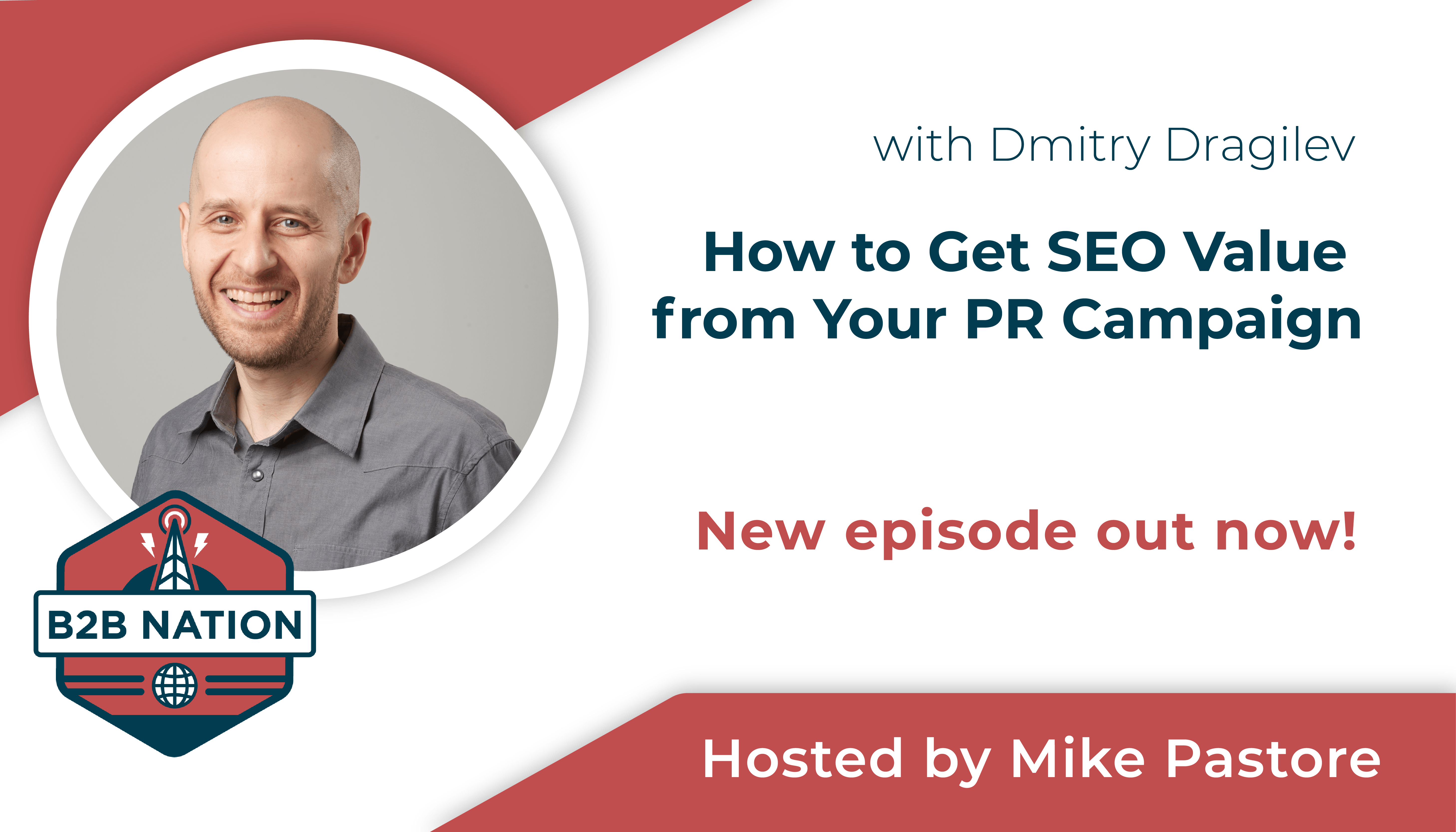 How to Get SEO Value from you PR Campaign with Dmitry Dragilev.